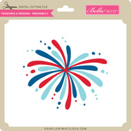 Fireworks & Freedom - Fireworks 2