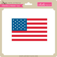 Fireworks & Freedom - Flag