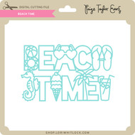 Relax Beach Time - Lori Whitlock's SVG Shop