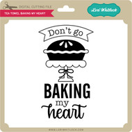 Tea Towel Baking My Heart