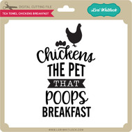 Tea Towel Chickens Breakfast
