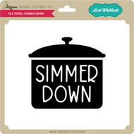 Tea Towel Simmer Down