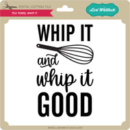 Tea Towel Whip It