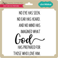 What God Has Prepared