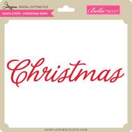 Santa Stops - Christmas Word
