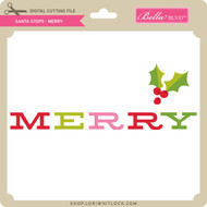Santa Stops - Merry