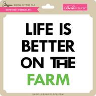 Barnyard - Better Life
