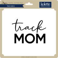 Track Mom 2