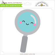 School Days - Magnifying Glass