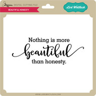 Beautiful Honesty