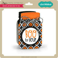 Mason Jar Box Boo to You