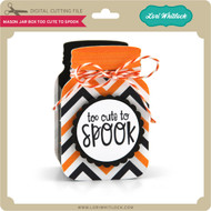 Mason Jar Box Too Cute To Spook