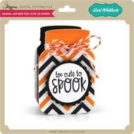 Mason Jar Box Too Cute To Spook