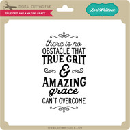 True Grit and Amazing Grace