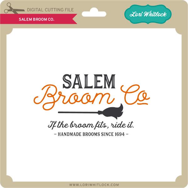 Salem Broom Co Lori Whitlock S Svg Shop