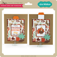 Changing Scene Card Thanksgiving