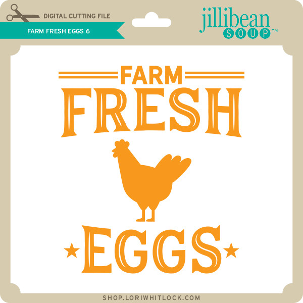 Farm Fresh Eggs 6 Lori Whitlock S Svg Shop