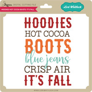Hoodies Hot Cocoa Boots It's Fall