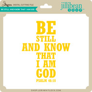 Be Still and Know That I Am God 2