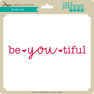 Be You Tiful 4