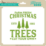 Farm Fresh Christmas Trees 2