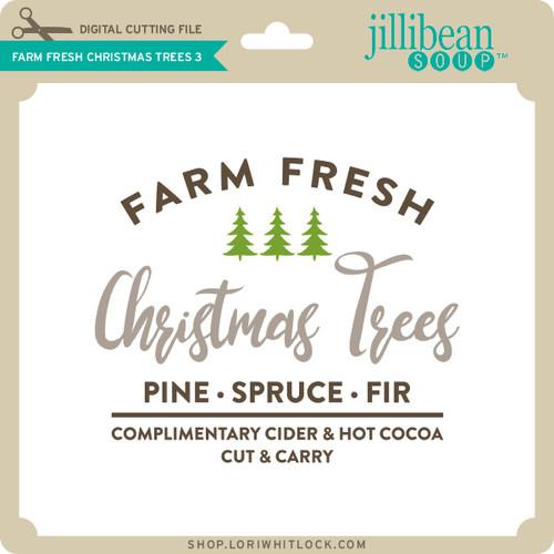 Farm Fresh Christmas Trees.Farm Fresh Christmas Trees 3