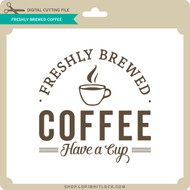 Freshly Brewed Coffee