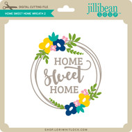 Home Sweet Home Wreath 2