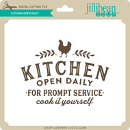Kitchen Open Daily