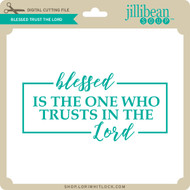 Blessed Trust the Lord