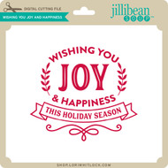 Wishing You Joy and Happiness