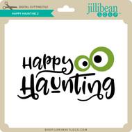 Happy Haunting 2