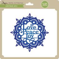 Love Peace Joy 2