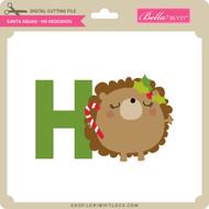 Santa Squad Ho Hedgehog