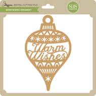 Warm Wishes Ornament