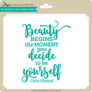 Be Yourself Coco Chanel Quote