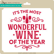 The Most Wonderful Wine of the Year