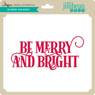 Be Merry and Bright 2