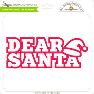 Christmas Magic Dear Santa