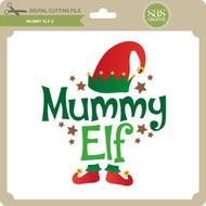 Mummy Elf 2