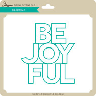 Be Joyful 2