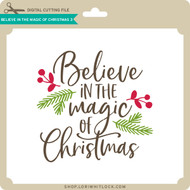 Believe in the Magic of Christmas 3
