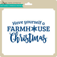 Have Yourself a Farmhouse Christmas