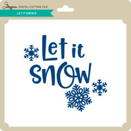 Let it Snow 8