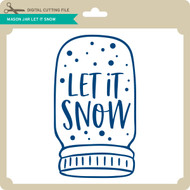 Mason Jar Let it Snow