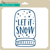 Mason Jar Let it Snow
