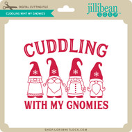 Cuddling with my Gnomies