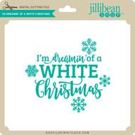 I'm Dreamin' of a White Christmas