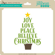 Joy Love Peace Believe Christmas 2