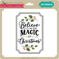 Believe in the Magic of Christmas 4